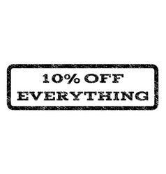 10 percent off everything watermark stamp vector image vector image