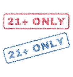 21 plus only textile stamps vector image