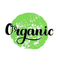 Organic brush lettering hand drawn word organic vector