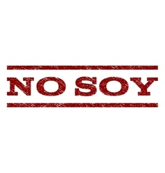 No Soy Watermark Stamp vector