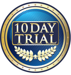 Ten day trial icon vector