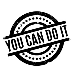 You Can Do It rubber stamp vector image