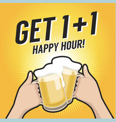 Get one plus one happy hour toasting with beer vector