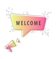 speaker and slogan welcome vector image