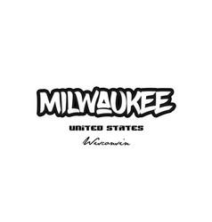 United states milwaukee wisconsin city graffitti vector