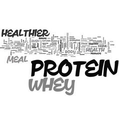 Whey healthier protein meal text word cloud vector