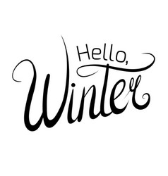handwritten lettering hello winter black and vector image