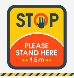 stop sign hand please stand here 15 meters vector image
