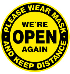 We are open again signage or entrance sticker vector