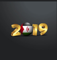2019 golden typography with western sahara flag vector