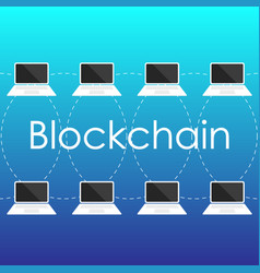 blockchain concept from laptop screen vector image