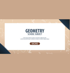 Geometry subject back to school background vector