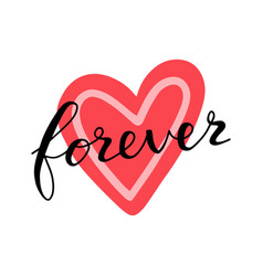 love forever lettering quote card on heart hand vector image