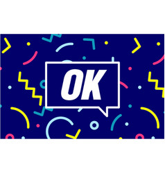 ok in design banner template for web vector image