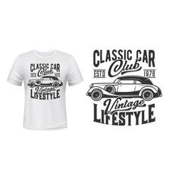 retro car t-shirt print mockup vitnage club vector image