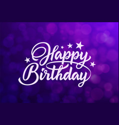 beautiful inscription happy birthday vector image