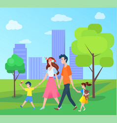 family mother father son daughter walking in park vector image