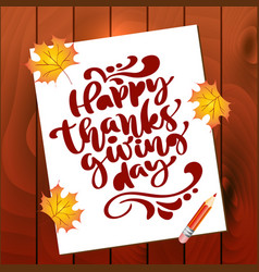 happy thanksgiving day calligraphy text on sheet vector image