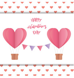 happy valentines day origami paper hot air balloon vector image