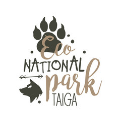 national park taiga promo sign hand drawn vector image
