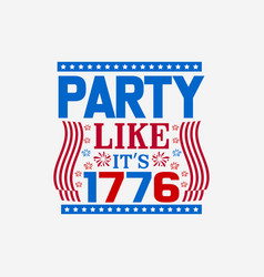 Party like its 1776 vector