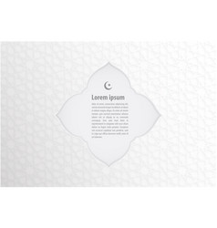 islamic banner on white abstract background vector image