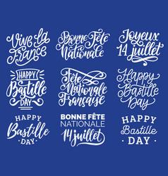 Bastille day handwritten phrases calligraphy of vector