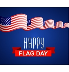 Happy Flag Day background template vector image