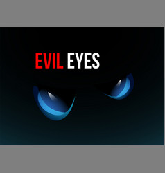 blue evil eyes on black background vector image
