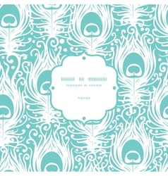 Soft peacock feathers frame seamless pattern vector image vector image