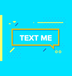 text me in design banner template for web vector image