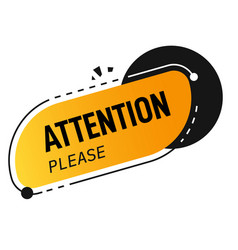 Attention please banner announcement or caution vector