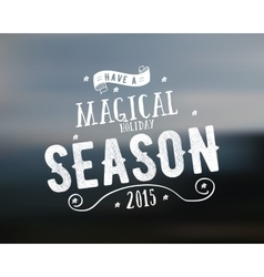 Merry Christmas lettering Magical season Wishes vector