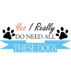 Yes i really do need all these dogs on white vector