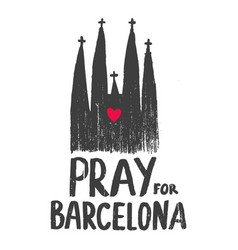 pray for barcelona church vector image