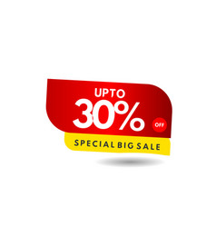 Up to 30 special big sale label template design vector