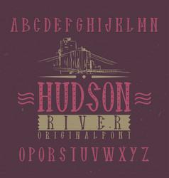 vintage label font named hudson vector image