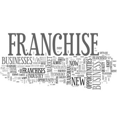 which business will they franchise next text word vector image