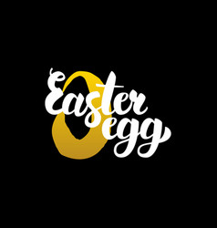 easter egg handwritten calligraphy vector image vector image