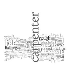 Carpentry as a career vector