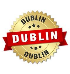 Dublin round golden badge with red ribbon vector image
