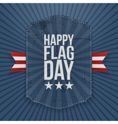 Happy Flag Day festive Label with Ribbon vector
