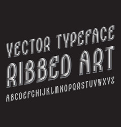 ribbed art typeface white gray contrasting font vector image