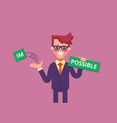 businessman breaks off piece of word impossible vector image