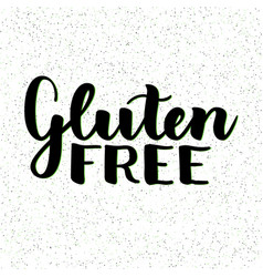 gluten free product food organic nature hand vector image vector image