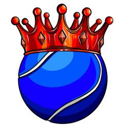 king tennis concept a tennis ball wearing a vector image