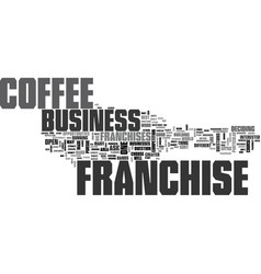 Which coffee franchise is best for you text word vector