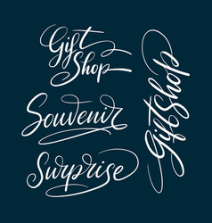Gift shop and souvenir hand written typography vector