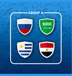 Group a russian soccer event country flag list vector