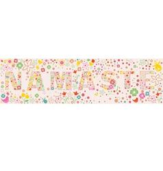 Namaste ornamental floral banner vector